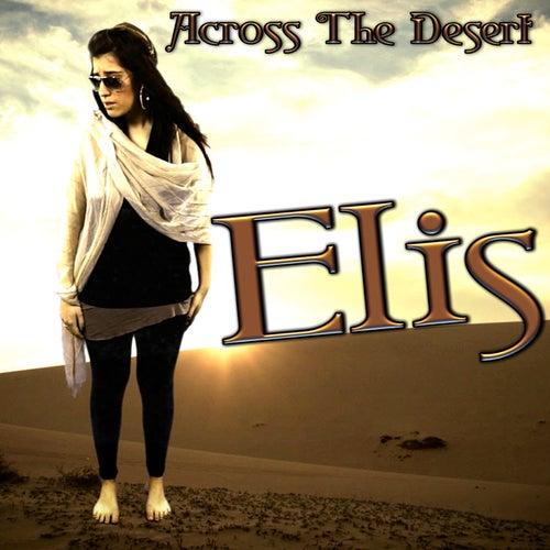 Across the Desert by Elis
