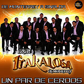Un Par de Cerdos - Single by Banda La Trakalosa