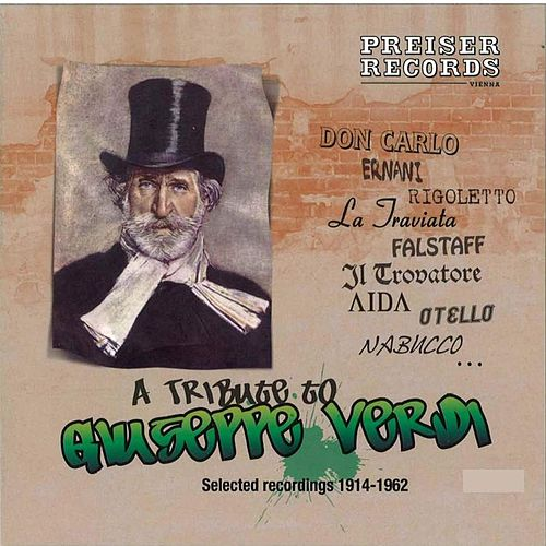 A Tribute to Giuseppe Verdi by Various Artists