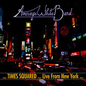 ...Times Squared ... Live from New York... by Average White Band