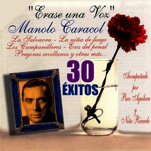 Erase una Voz by Manolo Caracol