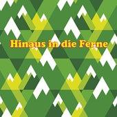 Hinaus in die Ferne by Various Artists