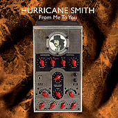 From Me to You / With Stories by Hurricane Smith