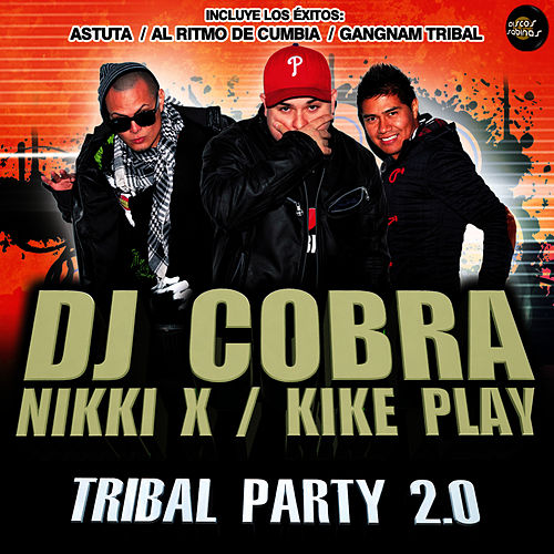 Tribal Party 2.0 by DJ Cobra