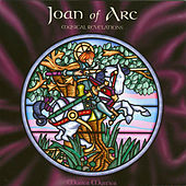 Joan of Arc: Musical Revelations by Various Artists