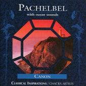 Pachelbel With Ocean Sounds by Johann Pachelbel