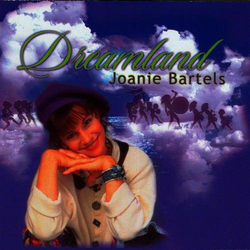 Dreamland by Joanie Bartels