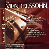 Concerto in E Minor for Violin and Orchestra, Op. 64 by Felix Mendelssohn