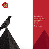 Messiaen: Vingt Regards Sur L'enfant-jésus by Peter Serkin