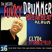 The Original Funky Drummer Breakbeat Album by Clyde Stubblefield