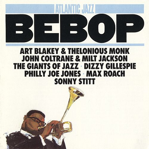 Atlantic Jazz:  Bebop by Various Artists