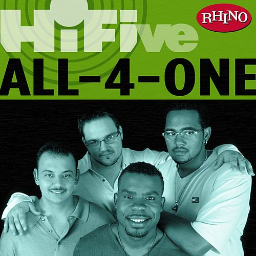 Rhino Hi-five: All-4-one by All-4-One