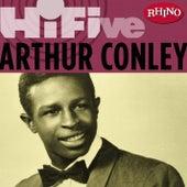 Rhino Hi-five: Arthur Conley by Arthur Conley