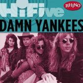 Rhino Hi-five: Damn Yankees by Damn Yankees