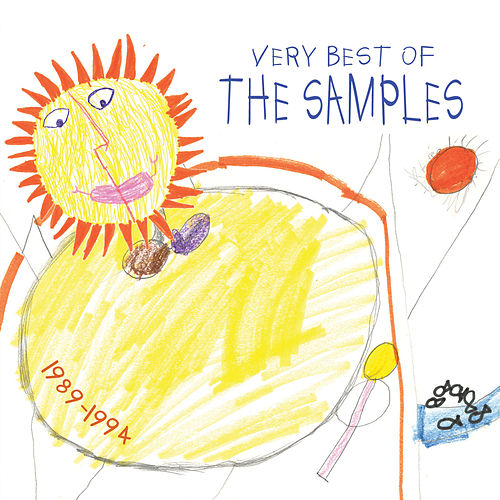 Very Best of the Samples: 1989-1994 by The Samples