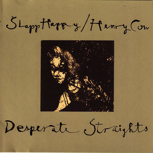 Desperate Straights by Slapp Happy