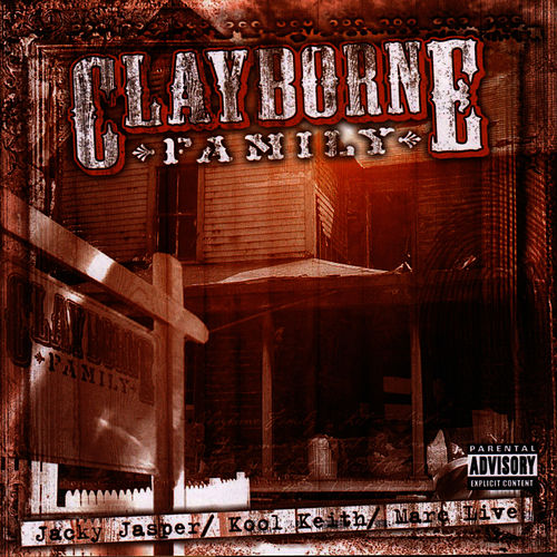 Clayborne Family by Kool Keith