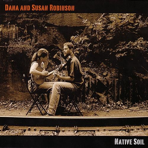 Native Soil by Dana And Susan Robinson