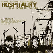 Hospitality (Everywhere We Go) by Masta Ace