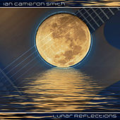 Lunar Reflections by Ian Cameron Smith