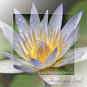 Heart And Soul by Ian Cameron Smith