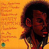 Revelation In The Courthouse Park by Harry Partch