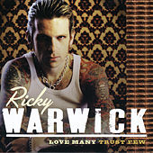 Love Many, Trust Few by Ricky Warwick