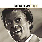 Gold by Chuck Berry