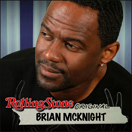 Rolling Stone Original by Brian McKnight