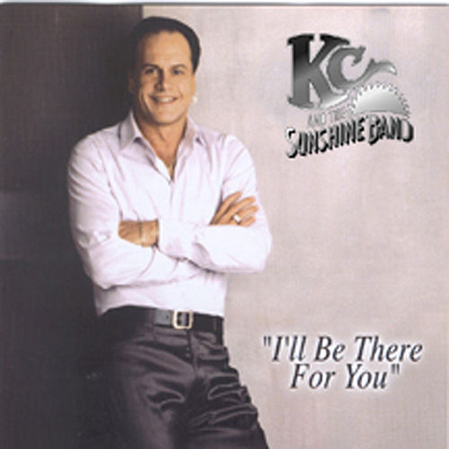 I'll Be There For You by KC & the Sunshine Band