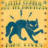 Nine Lives von Little Charlie & the Nightcats