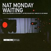 Waiting by Nat Monday