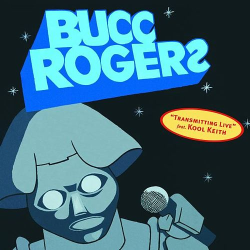 Transmitting Live by Bucc Rogerz