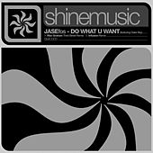 Do What You Want by Jase From Outta Space
