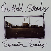 Separation Sunday by The Hold Steady