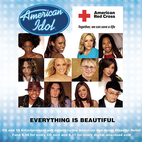 Everything Is Beautiful by American Idol