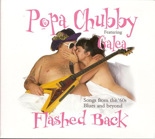 Flashed Back by Popa Chubby