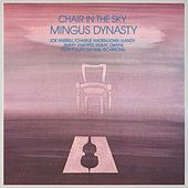 Chair In The Sky by Mingus Dynasty