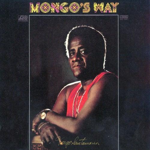 Mongo's Way by Mongo Santamaria
