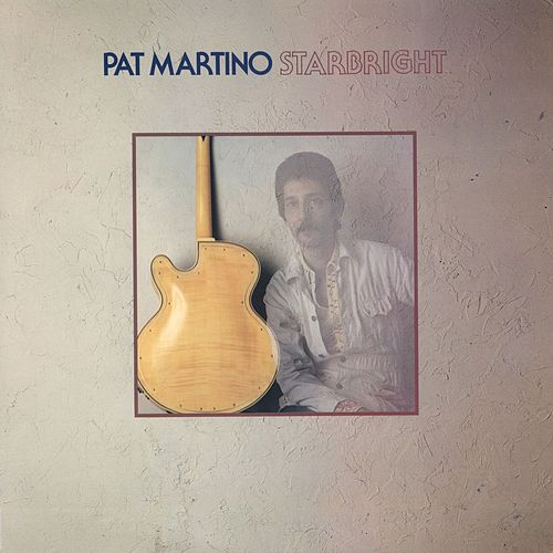 Starbright by Pat Martino