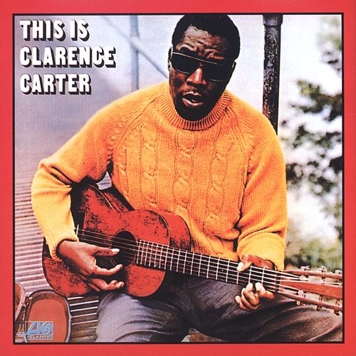 This Is Clarence Carter by Clarence Carter