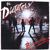 Blood Brothers by The Dictators