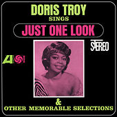 Sings Just One Look And Other Memorable Selections by Doris Troy