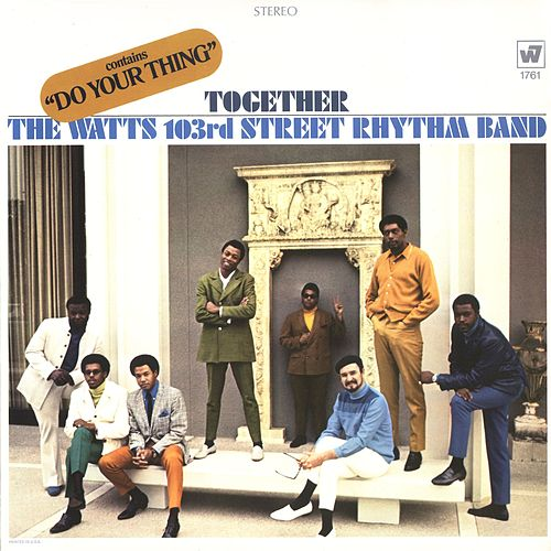 The Watts 103rd Street Rhythm Band In The Jungle Babe