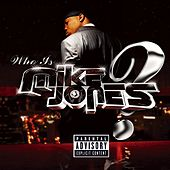 Who Is Mike Jones? Screwed & Chopped by Mike Jones
