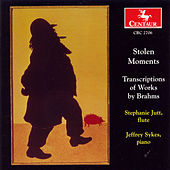 Stolen Moments: Transcriptions Of Works By Brahms by Johannes Brahms