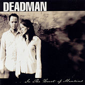 ...in The Heart Of Mankind by Deadman