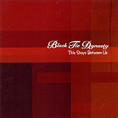 This Stays Between Us by Black Tie Dynasty