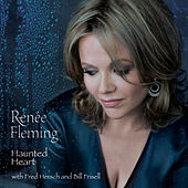 Haunted Heart by Renée Fleming
