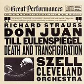 Strauss: Til Eulenspiegel's Merry Pranks, Op. 28, Don Juan, Op. 20, And Death And Transfiguration, Op. 24 by Cleveland Orchestra